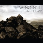 Wingin It - For the many
